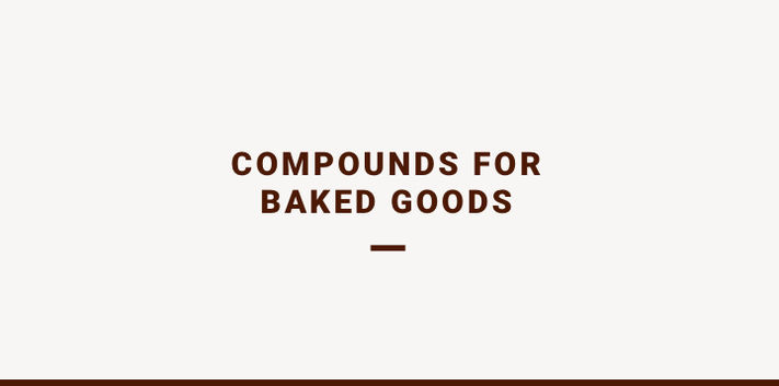Compounds for baked goods