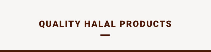 Quality halal products