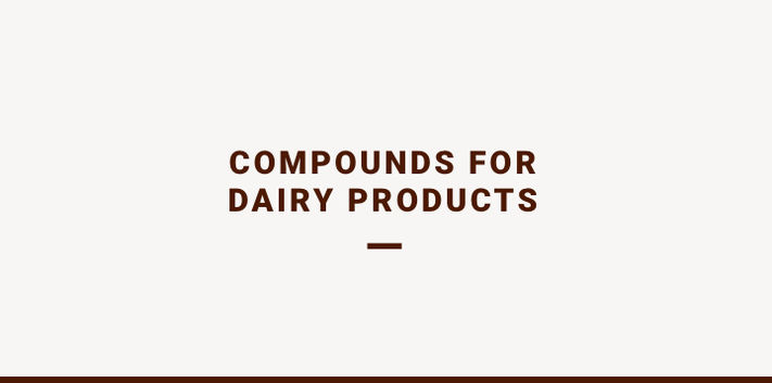 Compounds for dairy products